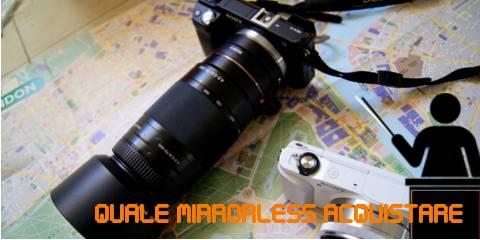 Le Migliori Fotocamere Mirrorless Sotto ai 600€